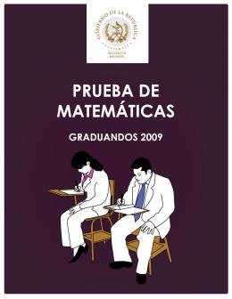 PRUEBA LIBERADA DE MATEMÁTICAS GRADUANDOS 2009