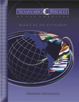 Misiones Mundiales - Seminario Biblico de las Américas