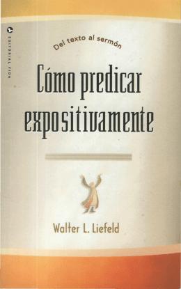 walter l liefeld - cómo predicar expositivamente