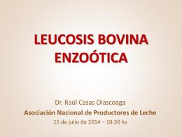 LEUCOSIS BOVINA ENZOÓTICA - Asociación Nacional de