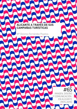 ALICANTE A TRAVÉS DE SUS CAMPAñAS TURÍSTICAS