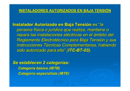 """Instalador Autorizado en Baja Tensión es """"la persona física o"""
