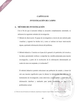 CAPÍTULO II INVESTIGACIÓN DE CAMPO A