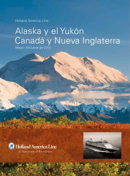 Alaska y el Yukón Canadá y Nueva Inglaterra