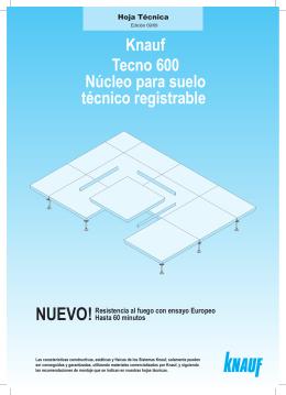 Tecno 600 - Nucleo para suelo técnico registrable.indd