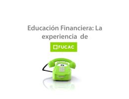 Educación Financiera: La experiencia de