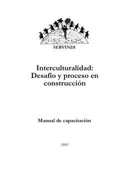Interculturalidad: Desafío y proceso en construcción
