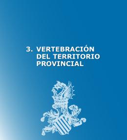 3. VERTEBRACIÓN DEL TERRITORIO PROVINCIAL 3