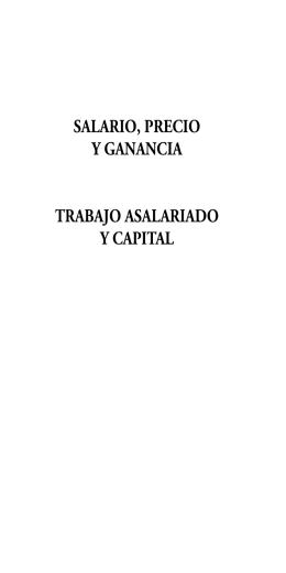 SALARIO, PRECIO Y GANANCIA TRABAJO