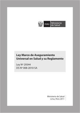 Ley Marco de Aseguramiento Universal en Salud y su Reglamento