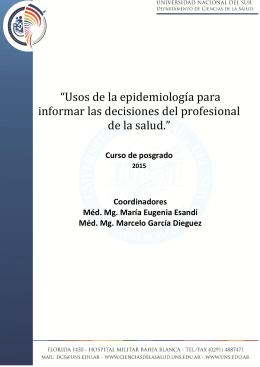 """""""Usos de la epidemiología para informar las decisiones del"""