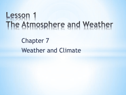 Lesson 1 The Atmosphere and Weather