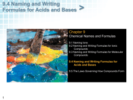 9.4 Naming and Writing Formulas for Acids and Bases