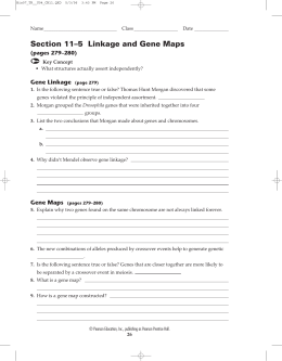 Section 11–5 Linkage and Gene Maps