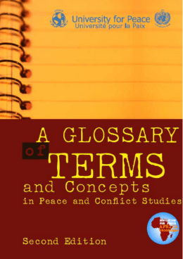 A Glossary of Terms and Concepts in Peace and Conflict Studies