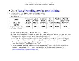•Go to https://twonline.taxwise.com/training - AARP Tax-Aide