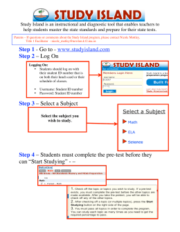 Step 1 - Go to - www.studyisland.com Step 2 – Log On Step 3
