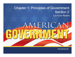 Chapter 1: Principles of Government Section 2 Chapter 1: Principles