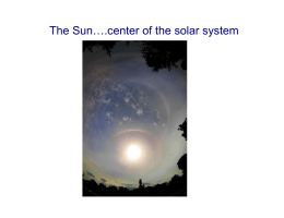 The Sun….center of the solar system