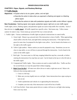 DRIVER EDUCATION NOTES 1 CHAPTER 2: Signs, Signals, and