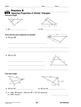 Practice B Applying Properties of Similar Triangles 7-4