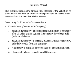 The Stock Market This lecture discusses the fundamental theories of