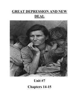 GREAT DEPRESSION AND NEW DEAL Unit #7 Chapters 14-15