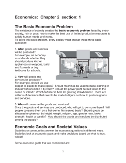 Economics: Chapter 2 section: 1 The Basic Economic Problem