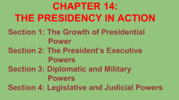 CHAPTER 14: THE PRESIDENCY IN ACTION