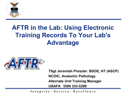 AFTR in the Lab: Using Electronic Training Records To