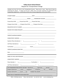 Change of Transportation Form - Valley Grove School District