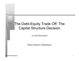 The Debt-Equity Trade Off - NYU Stern School of Business