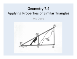Geom Ch 7-4 Applying Properties of Similar Triangles ABAB.pptx
