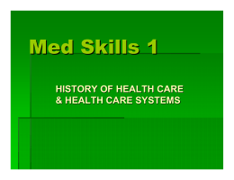 Med Skills 1-Health Care Systems PPT