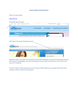 How to create a Parent Account? Parent`s account Login: www.Flvs