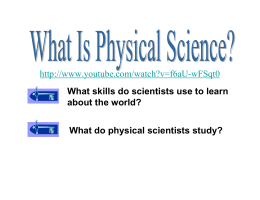 What skills do scientists use to learn about the world? What do