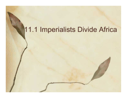 11.1 Imperialists Divide Africa
