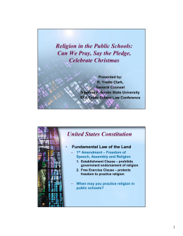 Religion in the Public Schools: Can We Pray, Say the Pledge
