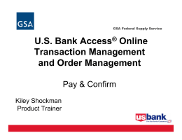 U.S. Bank Access® Online Transaction Management and Order