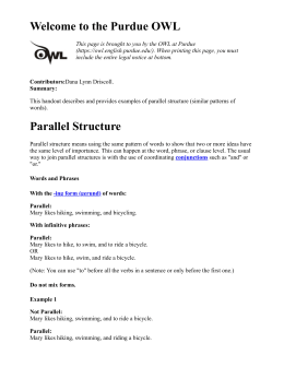 Welcome to the Purdue OWL Parallel Structure