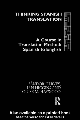Thinking Spanish Translation: A Course in Translation Method