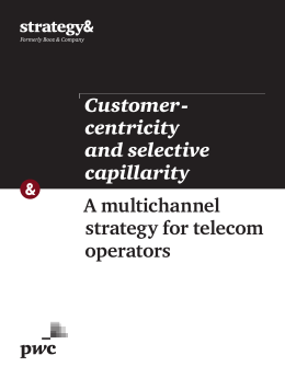 Customer - centricity and selective capillarity - Strategy