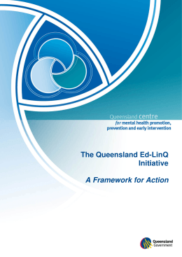 The Queensland Ed-LinQ initiative A Framework for Action