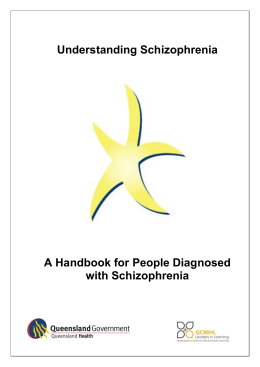 Understanding Schizophrenia A Handbook for People Diagnosed