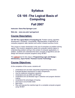 Syllabus CS 105 -The Logical Basis of Computing Fall 2007