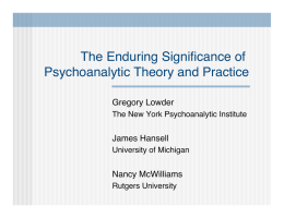 The Enduring Significance of Psychoanalytic Theory