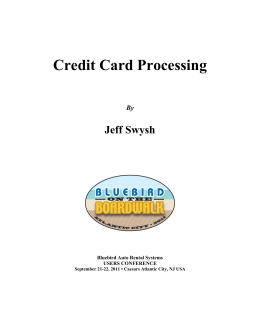 Credit Card Processing - Bluebird Auto Rental Systems Support Site