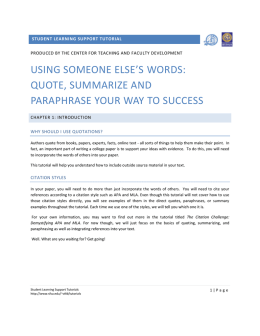 USING SOMEONE ELSE`S WORDS: QUOTE, SUMMARIZE AND