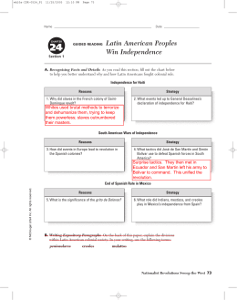 GUIDED READING Latin American Peoples Win Independence