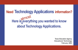 Need Technology Applications information?